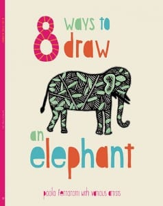 Story For Kids 8 Ways To Draw An Elephant The Swaddle