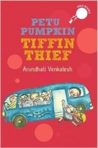 Arundhati Venkatesh, Petu Pumpkin Tiffin Thief, book, story for kids, review