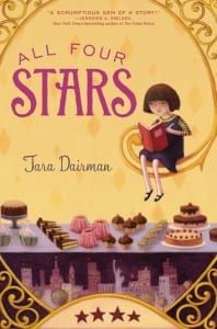 All Four Stars, Tara Dairman, cover, book, review, story for kids, stories for kids