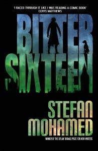 Bitter Sixteen, Stefan Mohamed, book, full cover, review