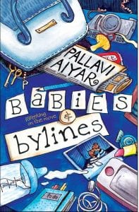 pallavi aiyar, babies & bylines cover